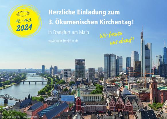 Einladung zum Oekumenischen Kirchentag in Frankfurt 2021